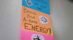 Bring your A-Game Energy Poster