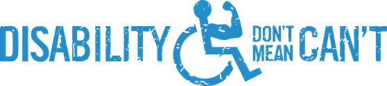 Disability Don't Mean Can't Logo
